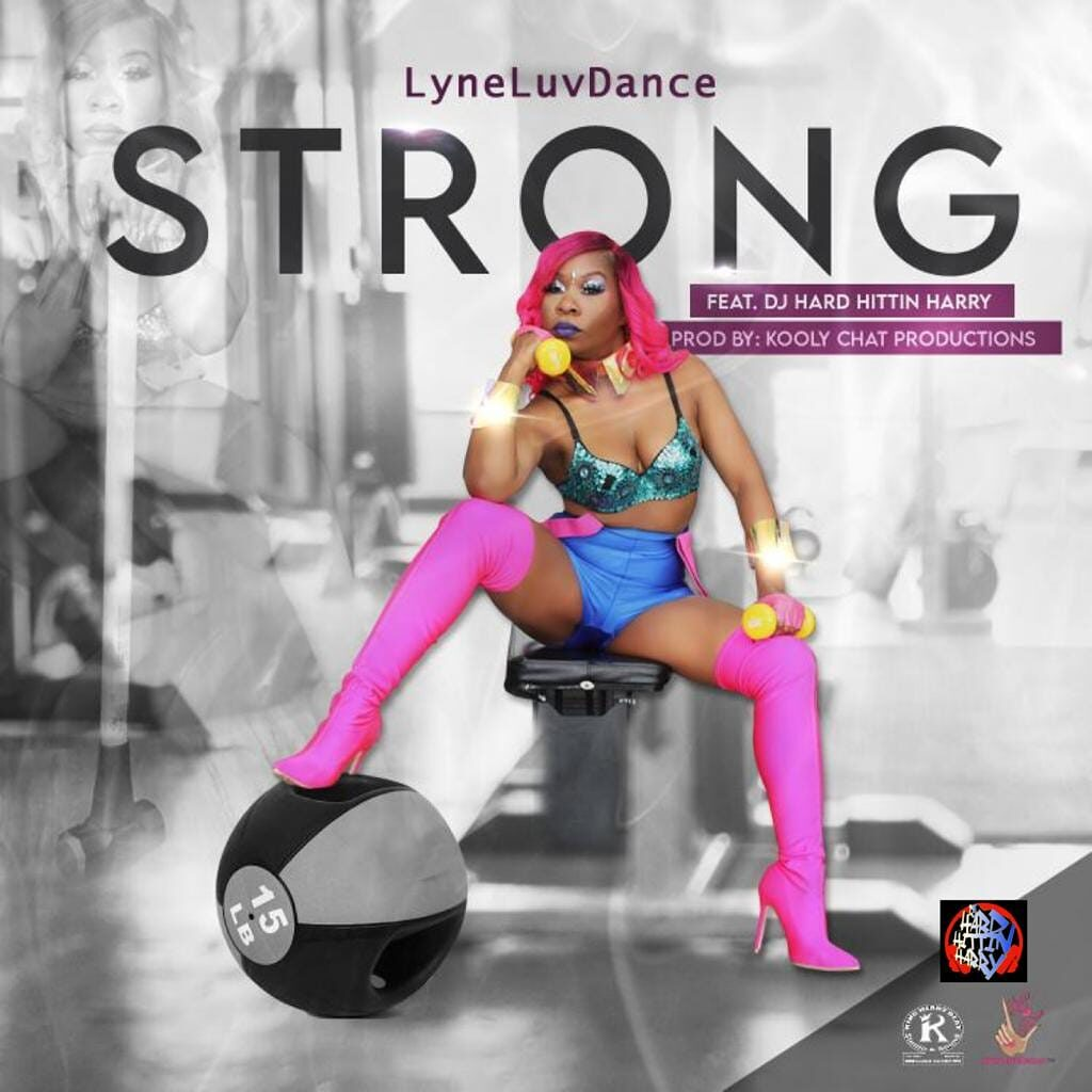 """NEW MUSIC """"STRONG"""" BY LyneLuvDance"""